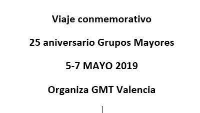 VIAJE CONMEMORATIVO 25 ANIVERSARIO GRUPOS MAYORES