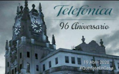 96 ANIVERSARIO COMPAÑÍA TELEFÓNICA NACIONAL DE ESPAÑA